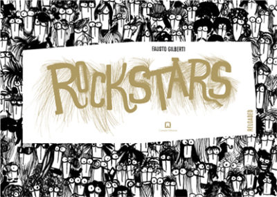 Rockstars_by Fausto Gilberti