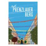 Oooh, Berlin! Prenzlauer Berg